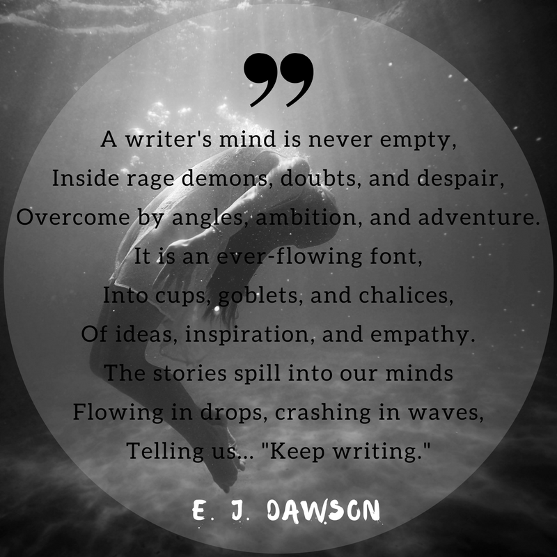 A writer's mind is never emptyInside rage demons, devils, and doubts