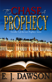 To Chase a Prophecy
